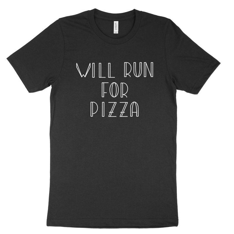 Will Run for Pizza - Black